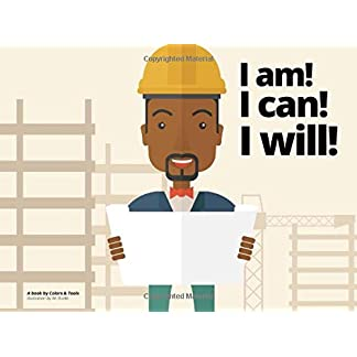 I am! I can! I will!