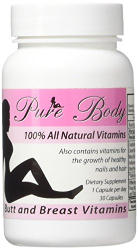 PureBody Vitamins – Butt Enlargement and Breast Enhancement Pills – All-in-One Formula – 30 Capsules