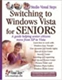 Switching to Windows Vista for Seniors, Yvette Huijsman and Henk Mol, 9059050452