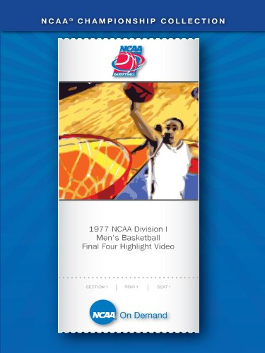 1977 Ncaa Basketball (1977 NCAA(r) Division I Men's Basketball Final Four Highlight Video)