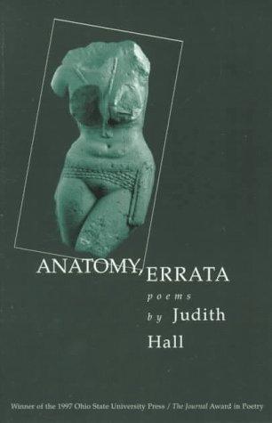 ANATOMY ERRATA (OSU JOURNAL AWARD POETRY)