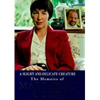 A Slight and Delicate Creature: The Memoirs of Margaret Cook