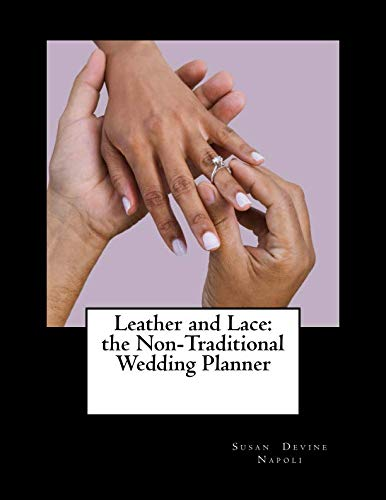 - Leather and Lace: the Non-Traditional Wedding Planner