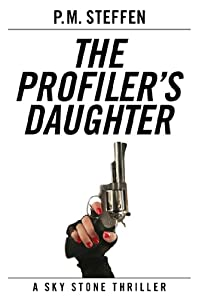 The Profiler's Daughter by P.M. Steffen ebook deal