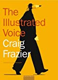 The Illustrated Voice, Craig Frazier, 1932026088