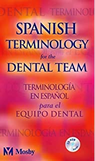 Spanish Terminology for the Dental Team: 9780323069915