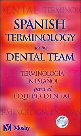 Spanish Terminology for the Dental Team: 9780323025362