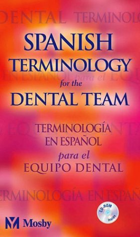 Spanish Terminology for the Dental Team, 1e
