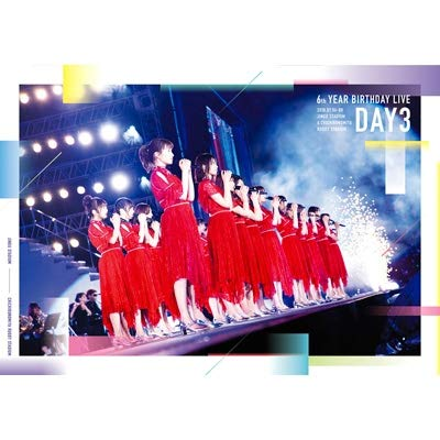 乃木坂46 / 6th YEAR BIRTHDAY LIVE DAY3 [通常版]