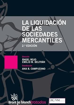 La liquidación de las sociedades mercantiles 2a ed. eBook
