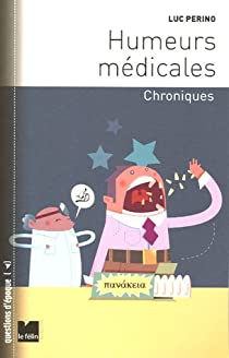 Humeurs médicales : Chroniques par Perino