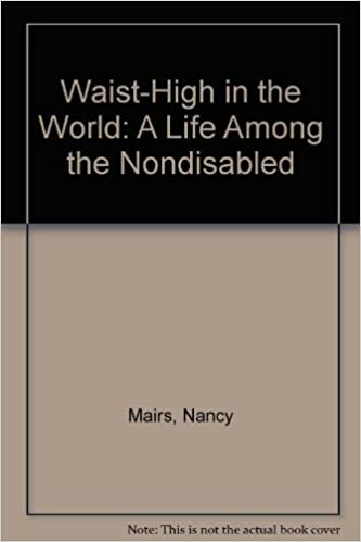 Read online Waist-High in the World: A Life Among the Nondisabled PDF, azw (Kindle), ePub, doc, mobi