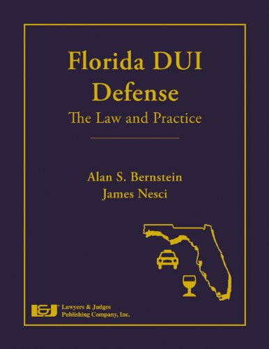 Florida DUI Defense: The Law & Practice with DVD