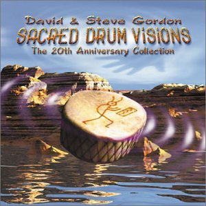 (Sacred Drum Visions: 20th Anniversary Collection)
