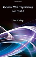 Dynamic Web Programming and HTML5 Front Cover