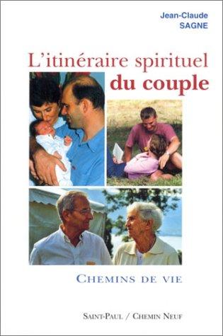 Download L'itinéraire spirituel du couple, tome 2 : Chemins de vie pdf epub