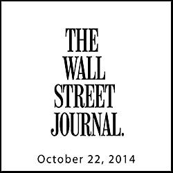 The Morning Read from The Wall Street Journal, October 22, 2014