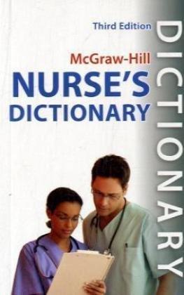 Mcgraw Hill Nurses Dictionary  Third Edition