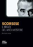 Il bello del mio mestiere. Scritti sul cinema (Italian Edition)
