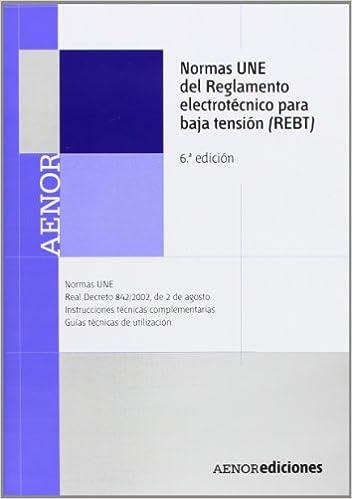 Ebook deutsch kostenlos descargar Normas UNE del Reglamento electrotécnico para baja tensión (REBT) in Spanish PDF PDB
