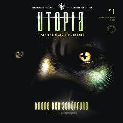 Krone der Schöpfung (Utopia 1)