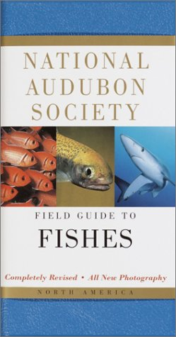 National Audubon Society Field Guide to North American Fishes - Book  of the National Audubon Society Field Guides