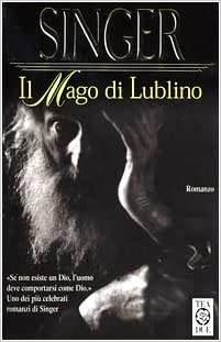 Isaac Bashevis Singer - Il mago di Lublino (2000)