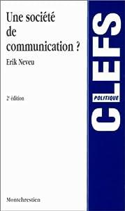 Paperback Une société de communication ?, 2e édition [French] Book