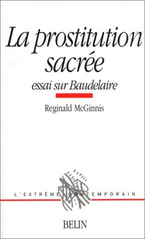Goldcebergdi: Télécharger La prostitution sacrée : Essai sur Baudelaire pdf  - R Mcginnis