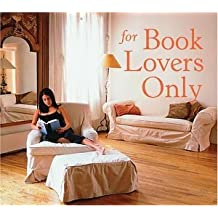 For Book Lovers Only