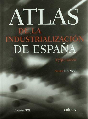 Atlas De La Industrialización De España