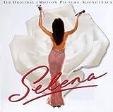Selena: The Original Motion Picture Soundtrack