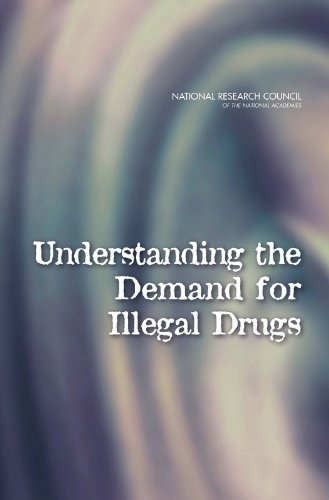 Understanding the Demand for Illegal Drugs
