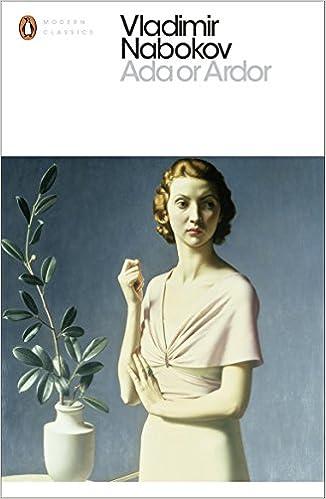 Ada Or Ardor A Family Chronicle Penguin Modern Classics Vladimir