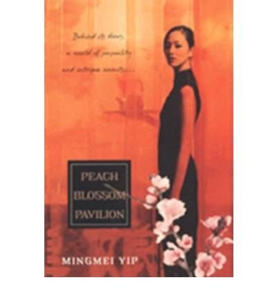 BY Yip, Mingmei ( Author ) [{ Peach Blossom Pavillion - By Yip, Mingmei ( Author ) Jun - 01- 2008 ( Paperback ) } ]
