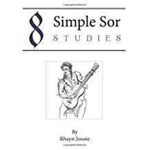 8 Simple Sor Studies: A beginner's guide to learning classical guitar