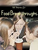 The Search for Food Breakthroughs, Clint Twist, 0836845552