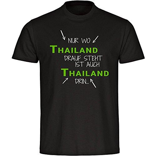 T-Shirt Nur wo Thailand drauf steht ist auch Thailand drin schwarz Herren Gr. S bis 5XL