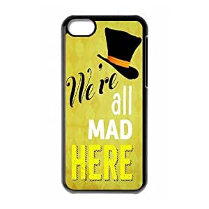 WEUKK We're All Mad Here iPhone 5C case cover, personalized cover case for iPhone 5C We're All Mad Here, personalized We're All Mad Here cell phone case