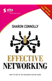 Effective Networking: How to win in the business dating game (STTS Success Skills)