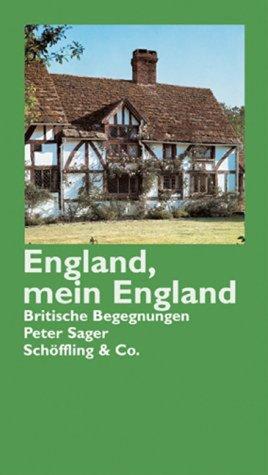 England, mein England: Britische Begegnungen