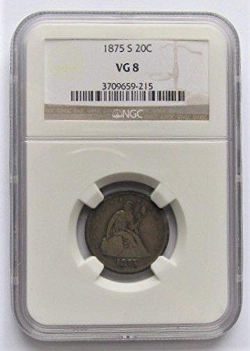 1875 S Liberty Seated 90% Silver Twenty Cent Piece VG8 NGC