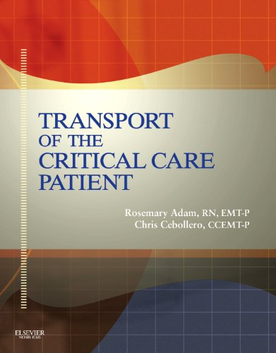 Transport Of The Critical Care Patient, First Edition + RAPID Transport Of The Critical Care Patient, First Edition