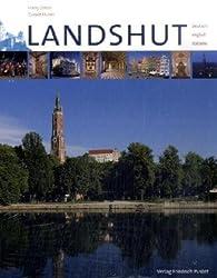 Landshut: Mit Texten in Deutsch, Englisch, Italienisch