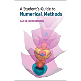 A Student's Guide to Numerical Methods (Student's Guides)
