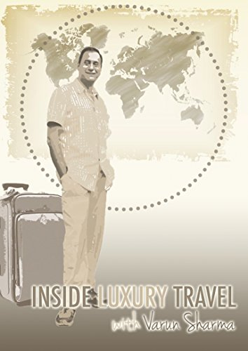 Inside Luxury Travel Season 1 by Dreamscape Media, LLC
