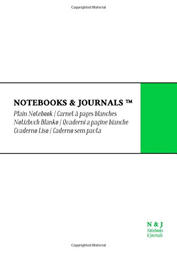 Download Notebooks & Journals, Extra Large, Plain, White, Soft Cover (7 x 10)(Classic Not: (Classic Notebook, Journal, Sketchbook, Diary, Composition Notebook) ebook