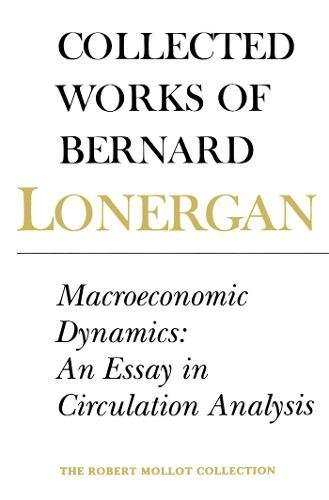 Macroeconomic Dynamics: An Essay in Circulation Analysis, Volume 15