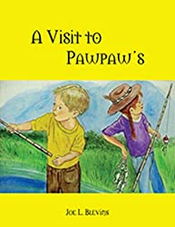 A Visit to Pawpaw's Book Two: A Country Adventure Continues