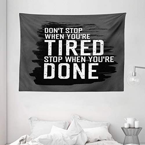 Ambesonne Fitness Tapestry, Motivational Words Dont Stop Encouraging Keep Moving Brush Strokes, Wide Wall Hanging for Bedroom Living Room Dorm, 80 X 60 , Charcoal Grey